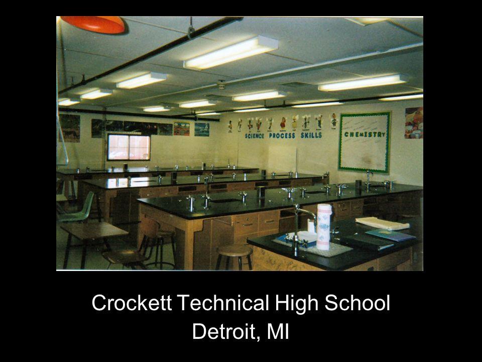 Crockett Technical High School Detroit, MI