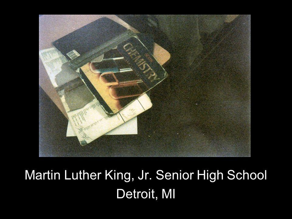 Martin Luther King, Jr. Senior High School Detroit, MI