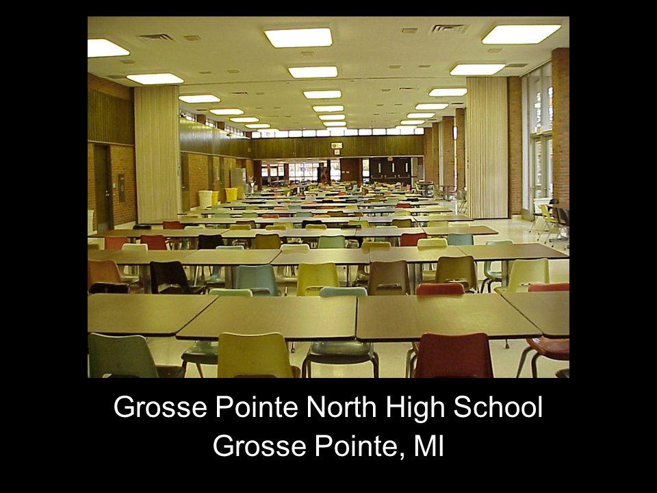 Grosse Pointe North High School Grosse Pointe, MI