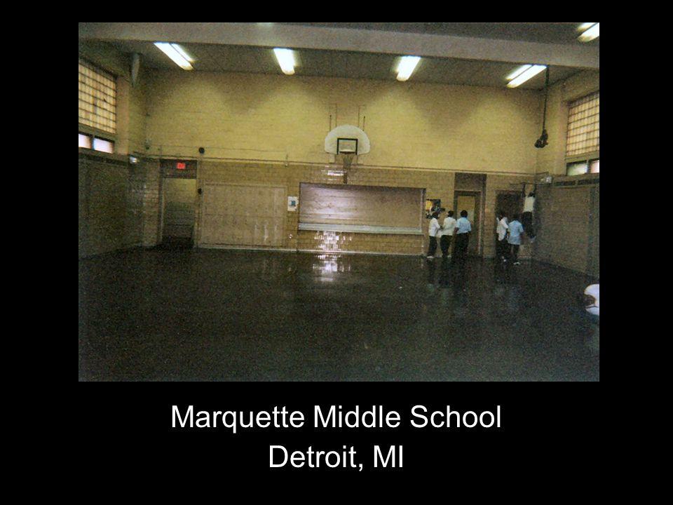Marquette Middle School Detroit, MI