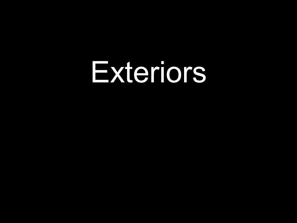 Exteriors