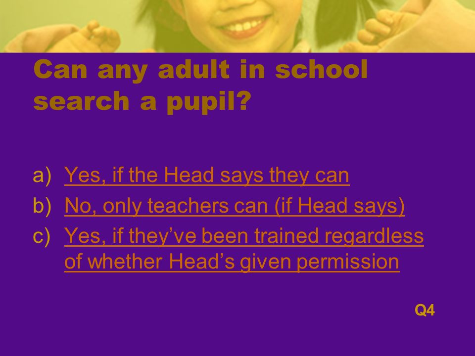Can any adult in school search a pupil.