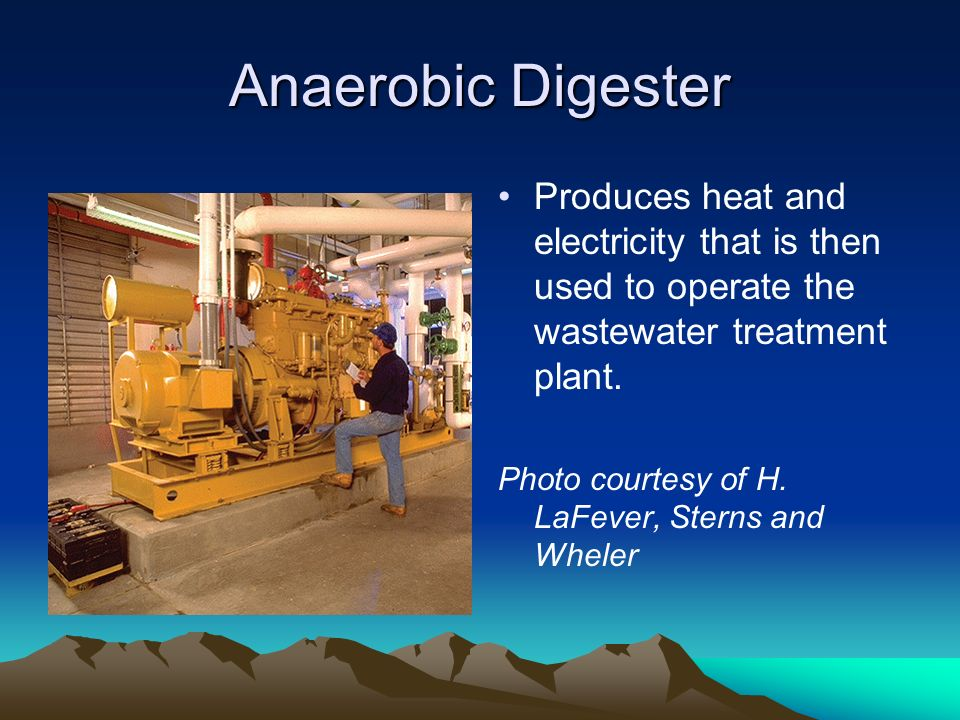 Anaerobic Digester Produces heat and electricity that is then used to operate the wastewater treatment plant. Photo courtesy of H. LaFever, Sterns and