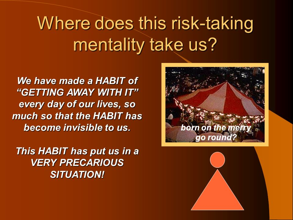 Where does this risk-taking mentality take us? Asphaliah revelation #2
