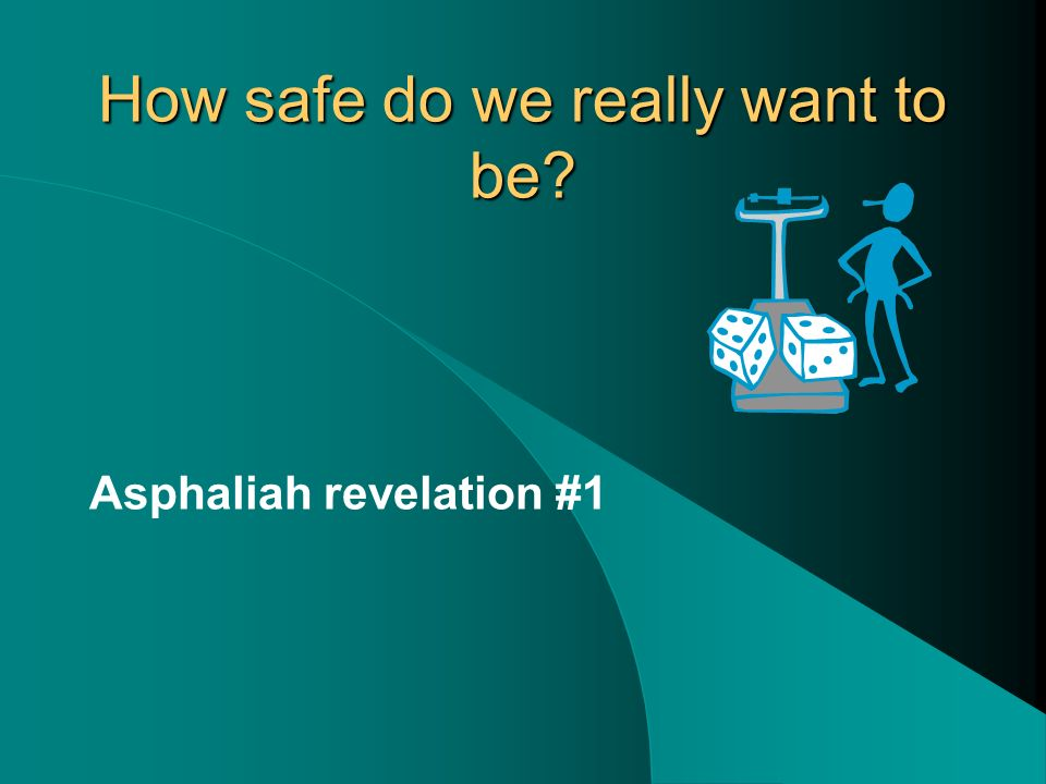 Asphaliah There are three facets of the Merry Go Round which become visible when we ponder asphaliah.