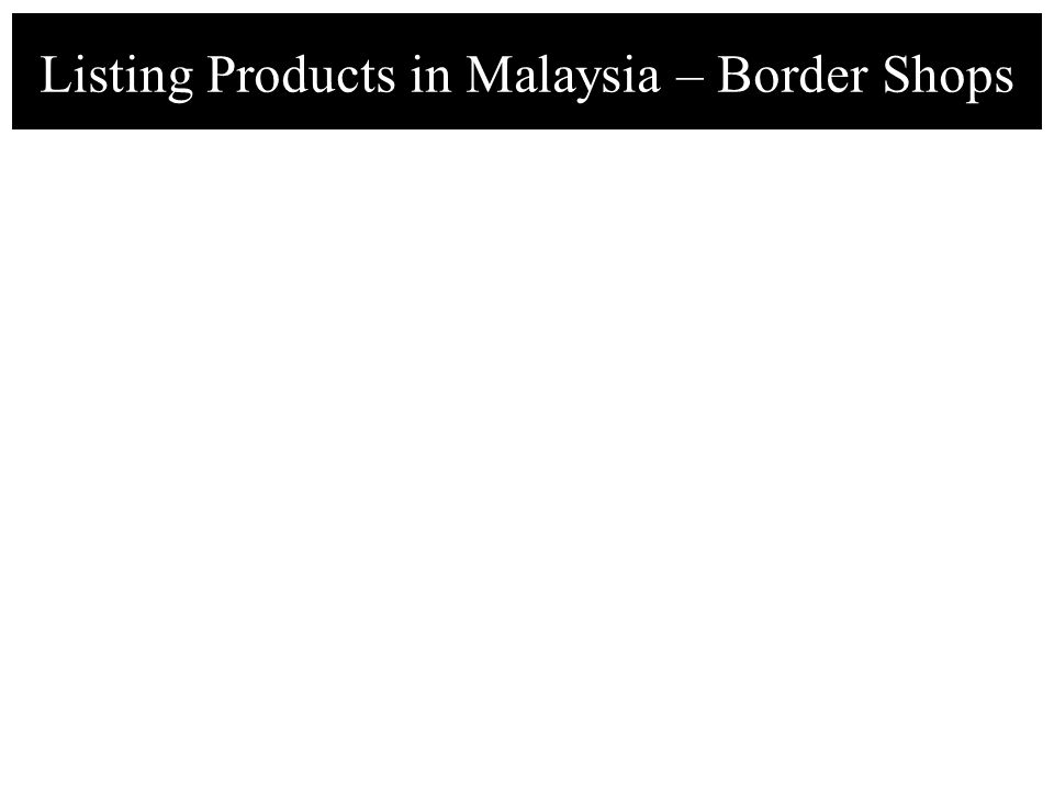 Listing Products in Malaysia – Border Shops