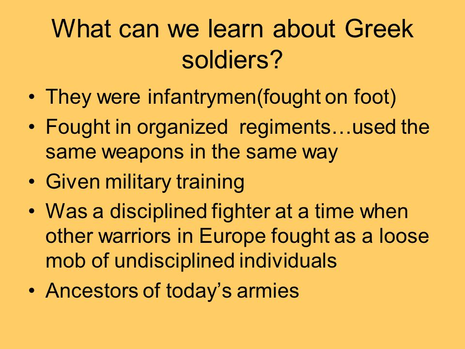 Hoplites Not a full time paid soldier Usually a farmer or merchant Both rich and poor expected to fight If a man enjoyed the privileges of a city he should be prepared to fight to defend it