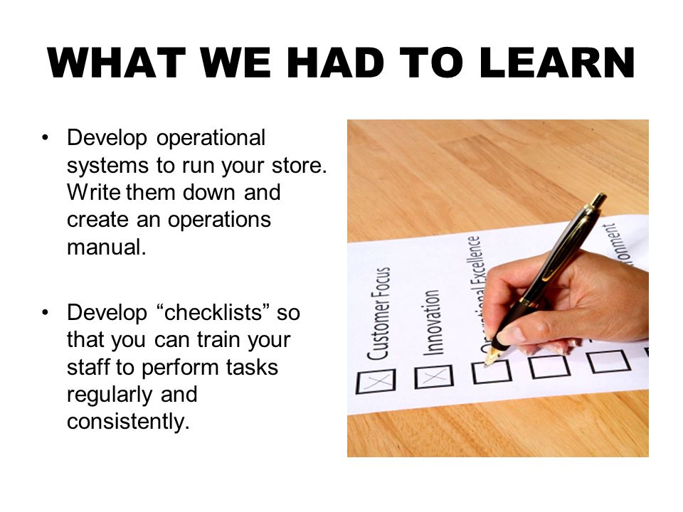 WHAT WE HAD TO LEARN Learn to read and understand your financial reports.