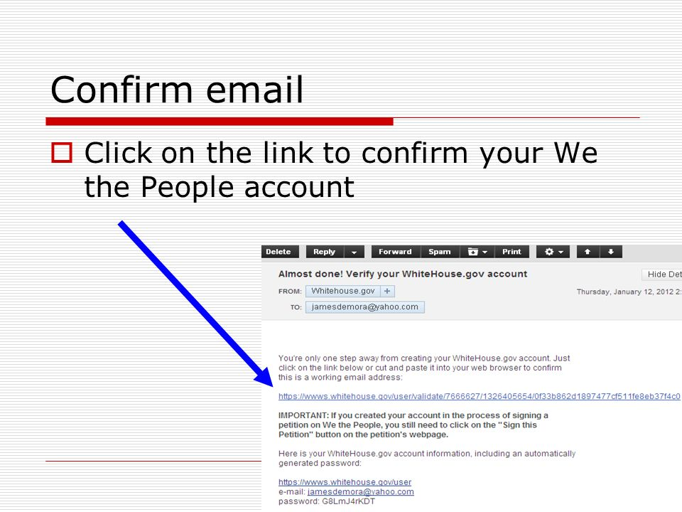 Confirm email Click on the link to confirm your We the People account