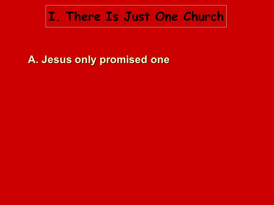A. Jesus only promised one
