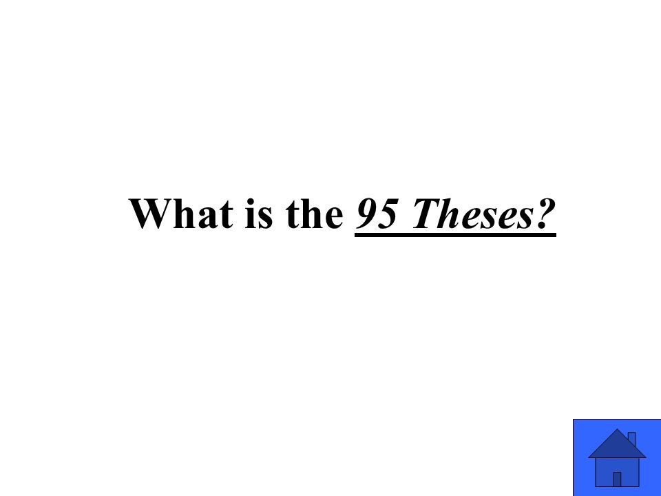 What is the 95 Theses?