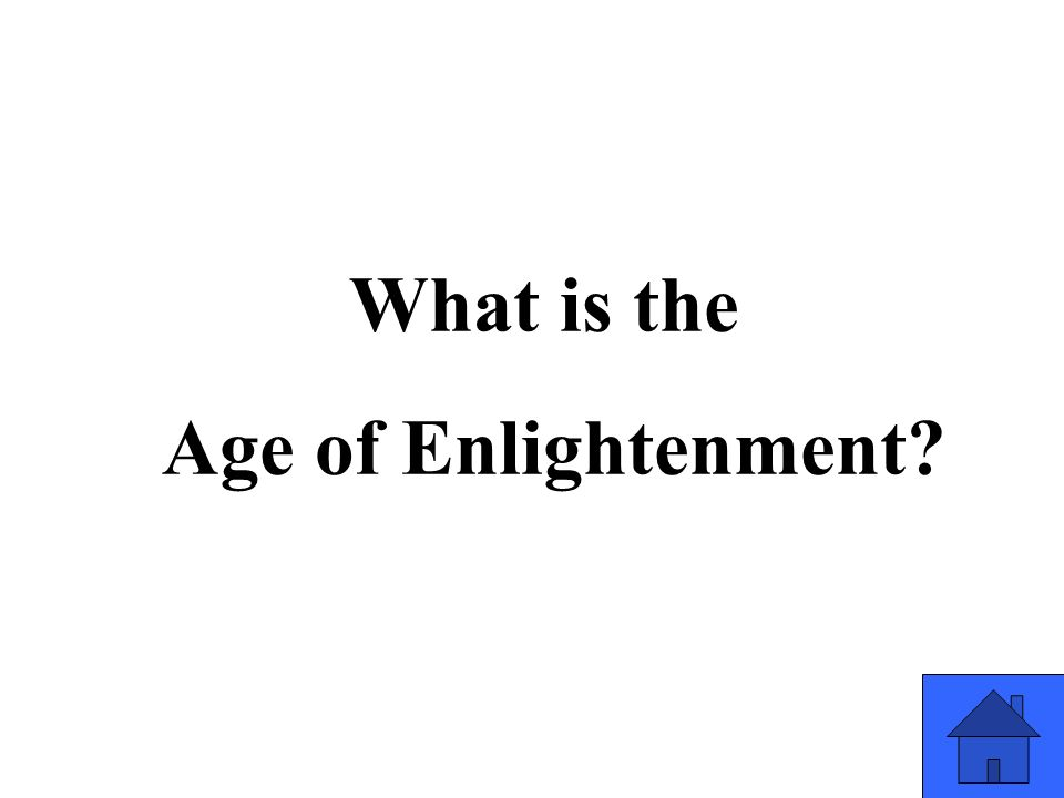 What is the Age of Enlightenment