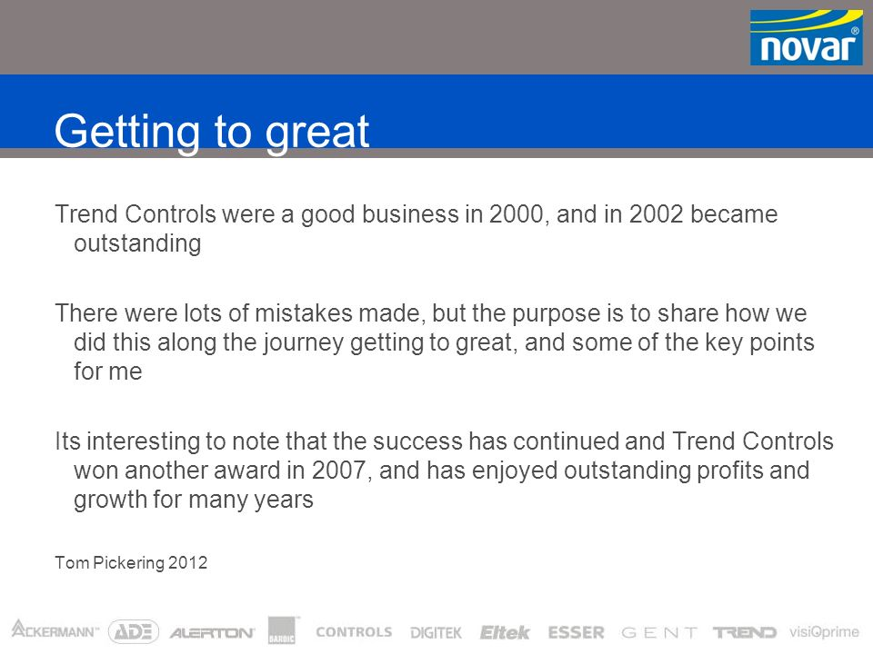 Striving for excellence in Supply Trend Control Systems Journey Tom Pickering, Head of Supply 18 September 2003