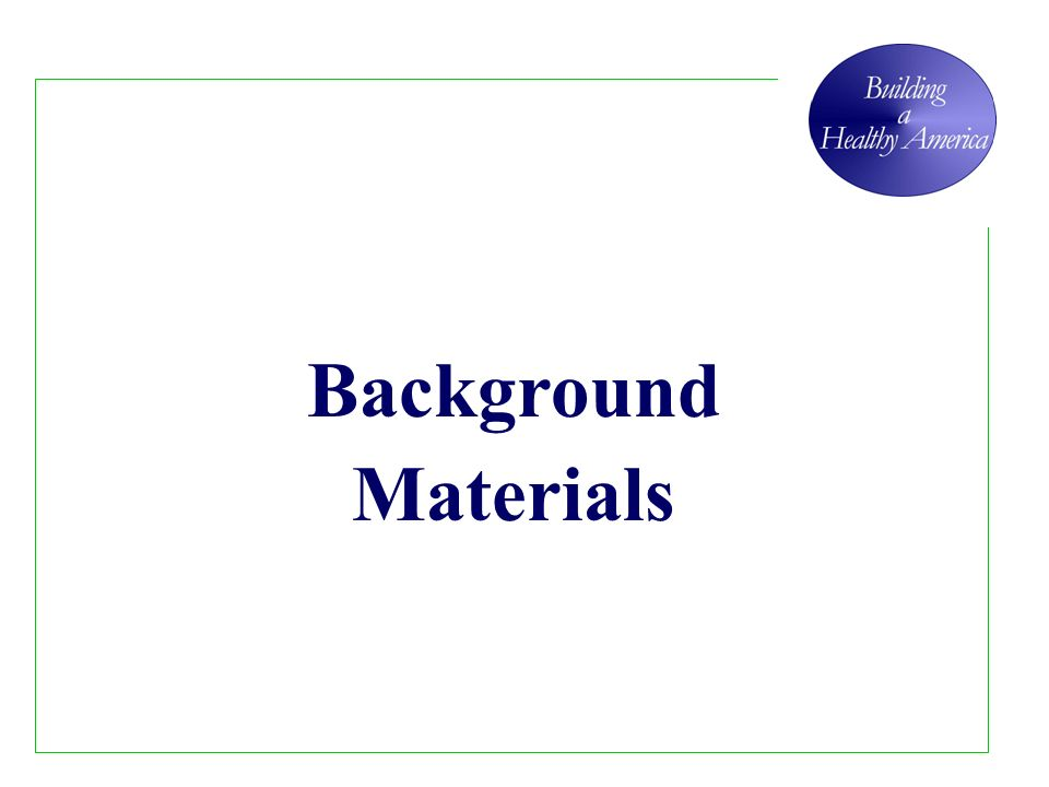 Background Materials