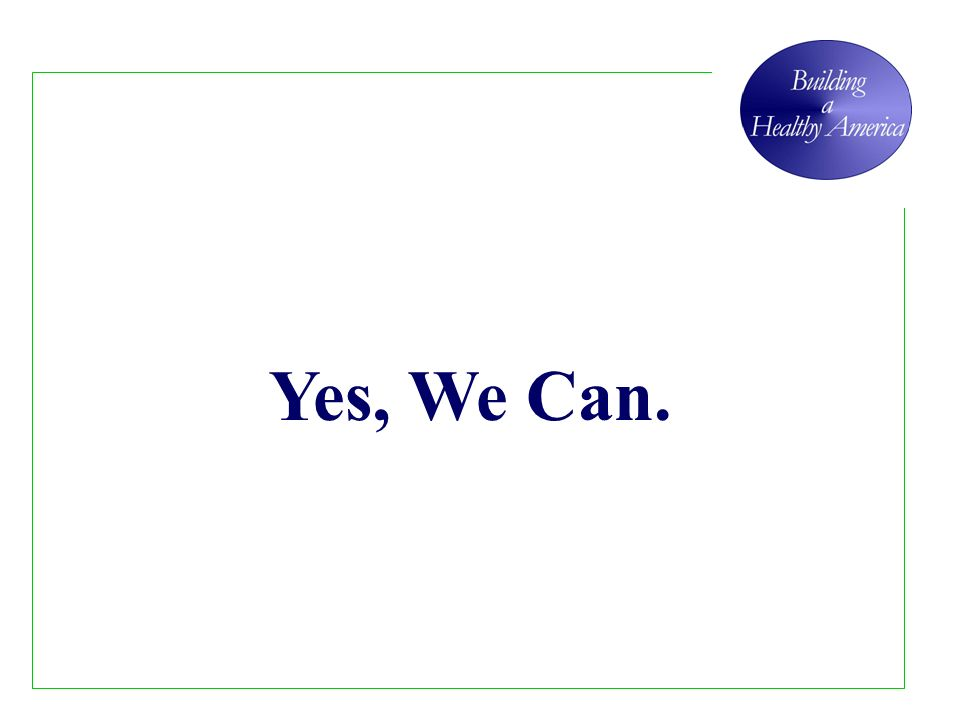 Yes, We Can.