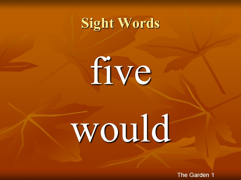 Sight Words fivewould The Garden 1