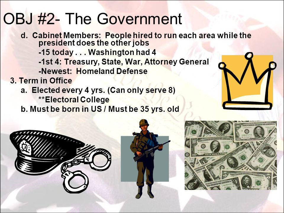 d. Cabinet Members: People hired to run each area while the president does the other jobs -15 today... Washington had 4 -1st 4: Treasury, State, War,