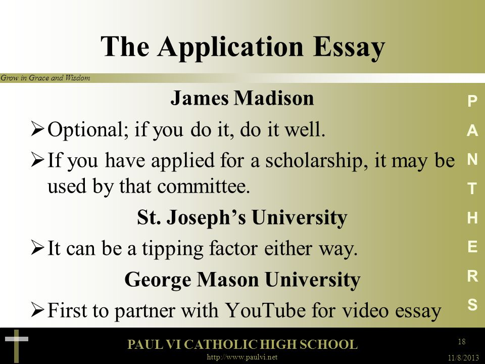 PAUL VI CATHOLIC HIGH SCHOOL Grow in Grace and Wisdom 11/8/2013 http://www.paulvi.net PANTHERSPANTHERS The Application Essay Georgetown University It