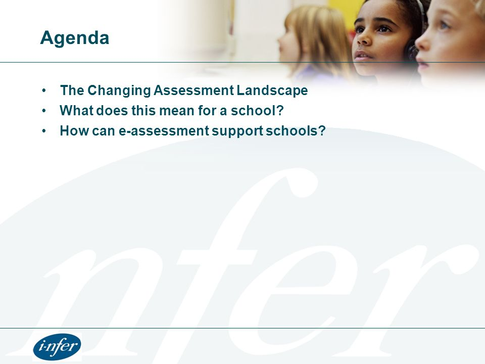 Personalisation and assessment The assessment landscape has changed Changes to NC testing Increasing emphasis on Teacher Assessment Increasing demand - utilise formative rather than summative assessment Government push for Personalising Learning Schools embracing Assessment for Learning Assessment should have an impact inside the classroom