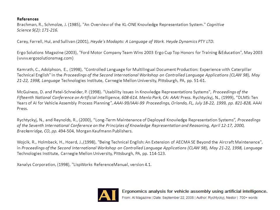 References Brachman, R., Schmolze, J. (1985),