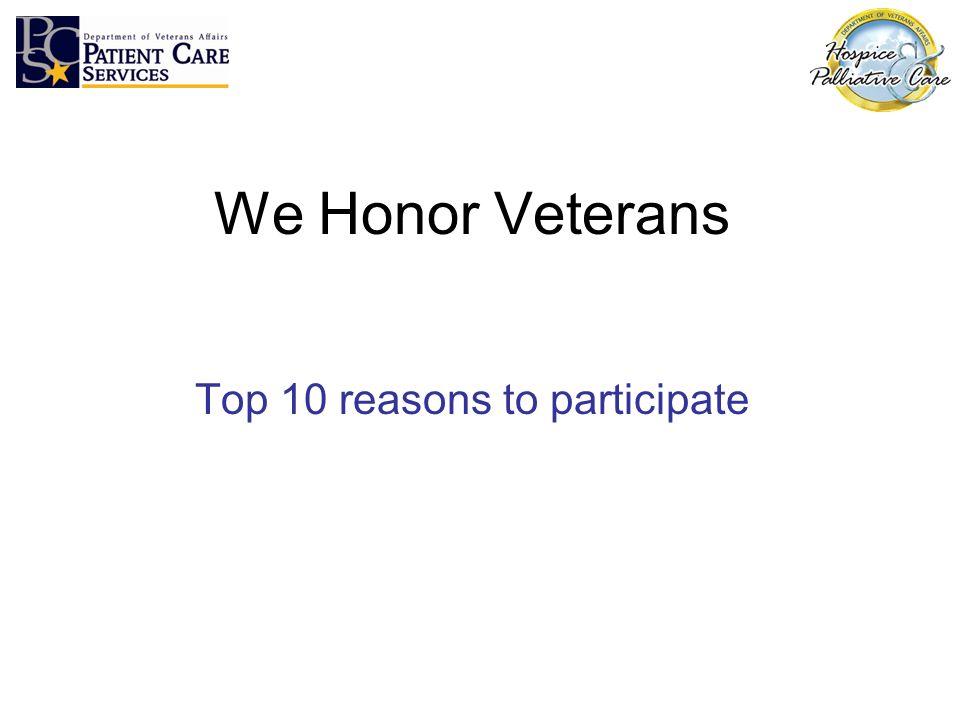 We Honor Veterans Top 10 reasons to participate