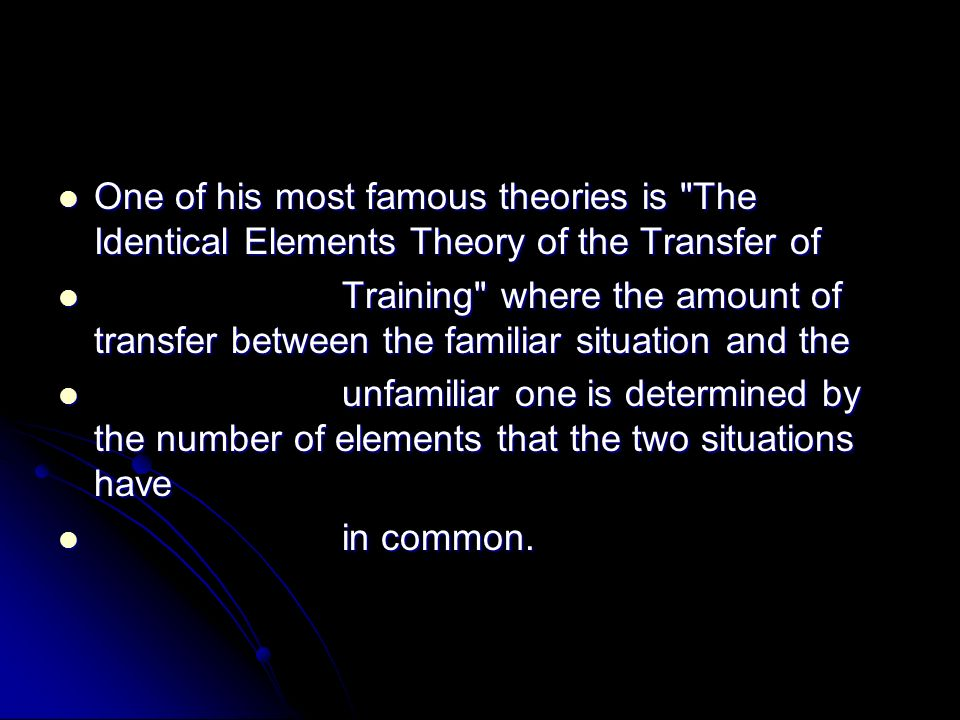 One of his most famous theories is