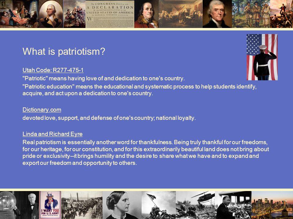 What is patriotism? Utah Code: R277-475-1