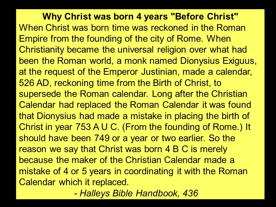 Why Christ was born 4 years