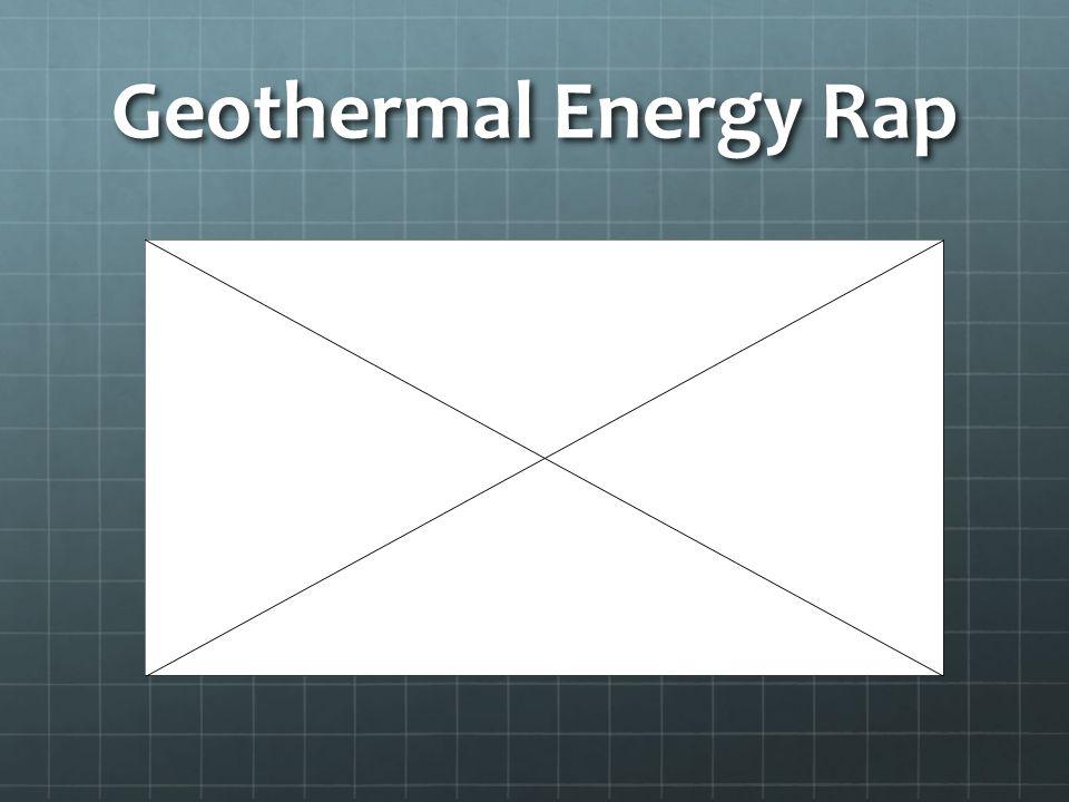 Geothermal Energy Rap