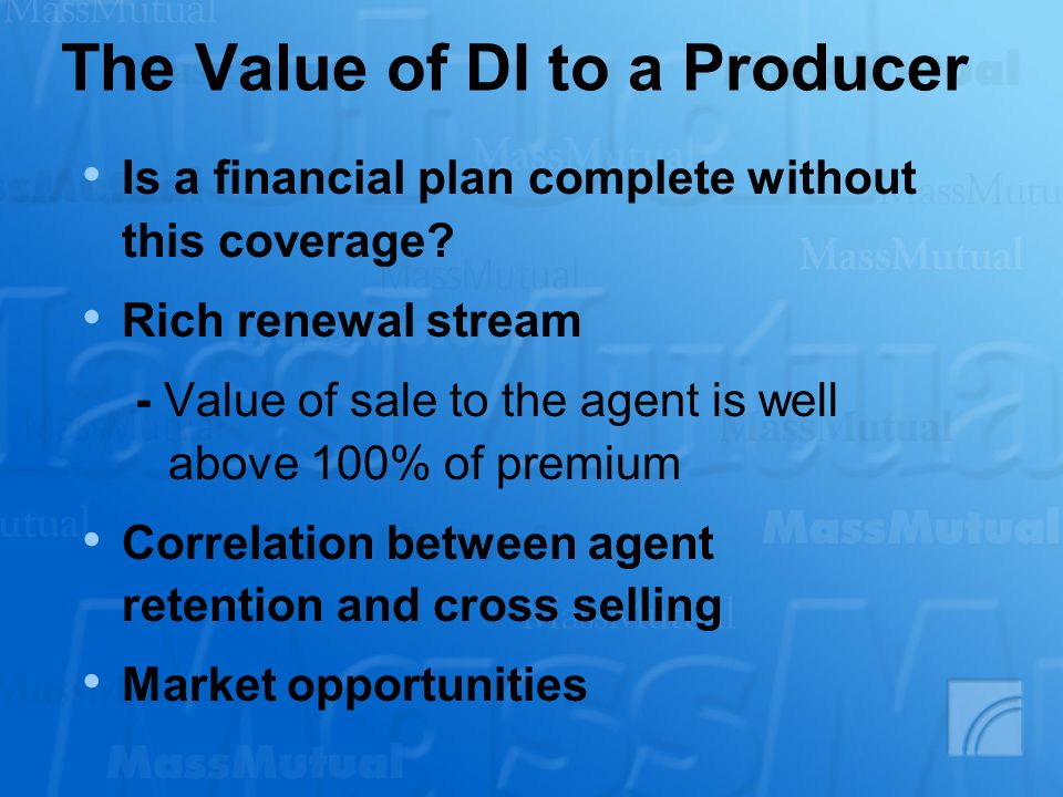 The Value of DI to a Producer Is a financial plan complete without this coverage.