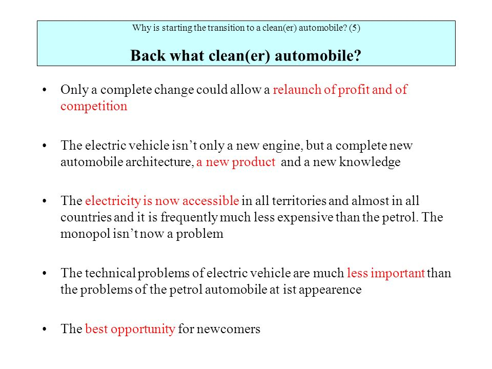 Why is starting the transition to a clean(er) automobile.