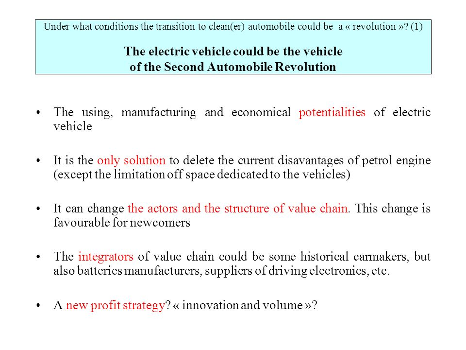 Under what conditions the transition to clean(er) automobile could be a « revolution ».