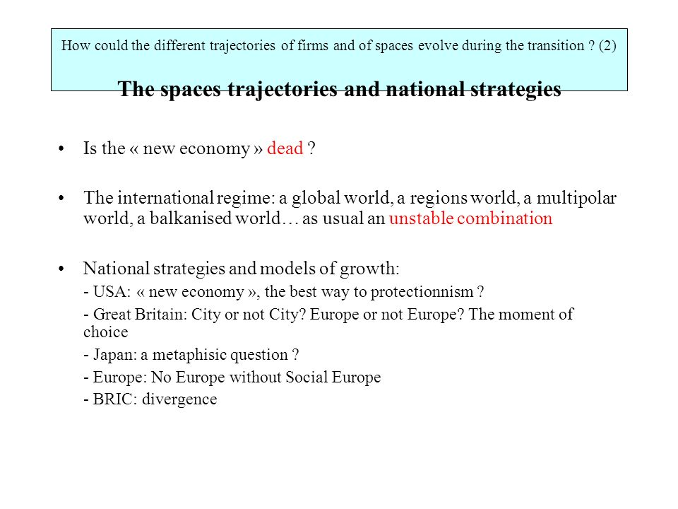 How could the different trajectories of firms and of spaces evolve during the transition .