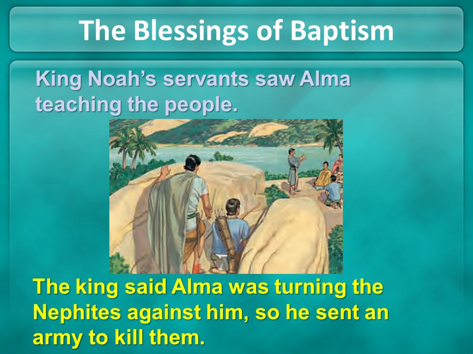 The Blessings of Baptism They shared everything they had and were grateful to have learned about Jesus Christ, their Redeemer.They shared everything t