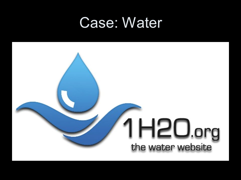Case: Water