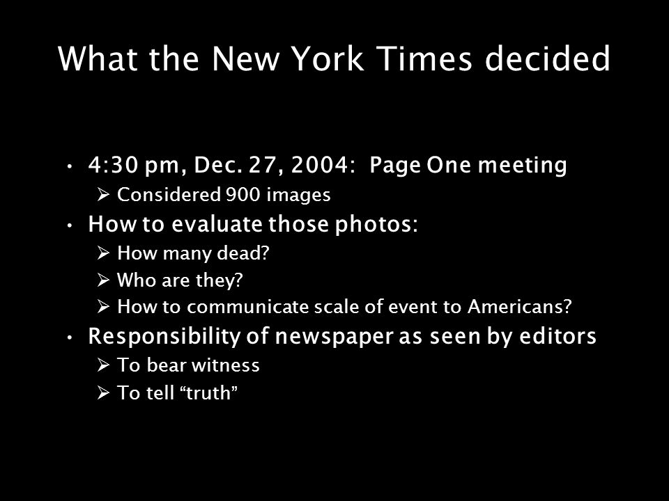 What the New York Times decided 4:30 pm, Dec.