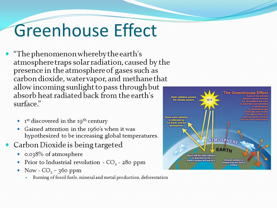 Global Warming Many scientists believe increased CO2 emissions are increasing global temperatures.