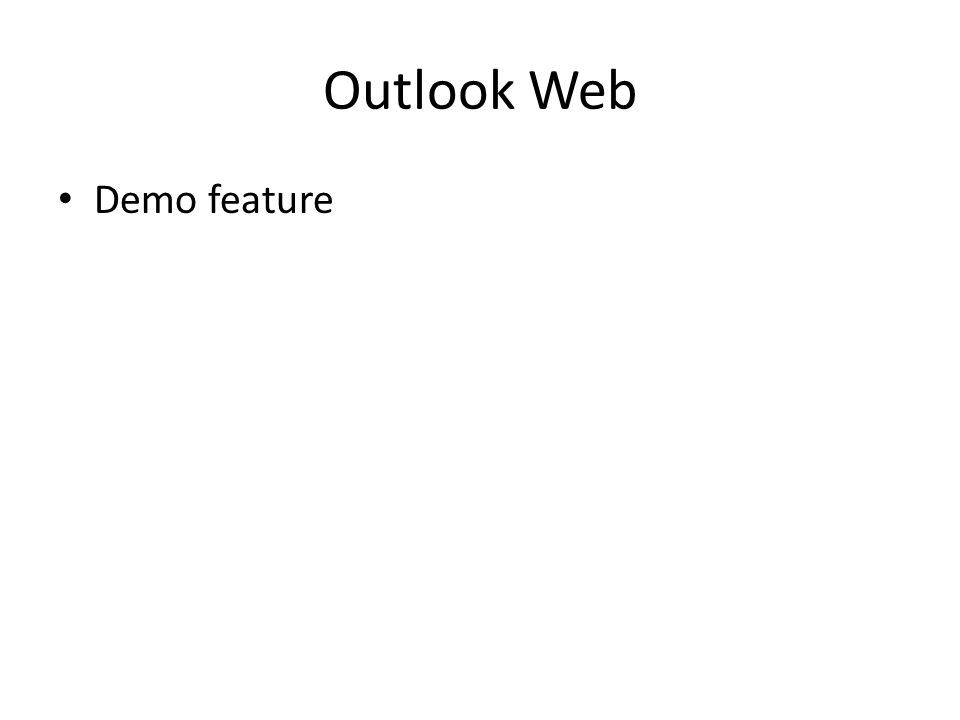 Outlook Web Demo feature