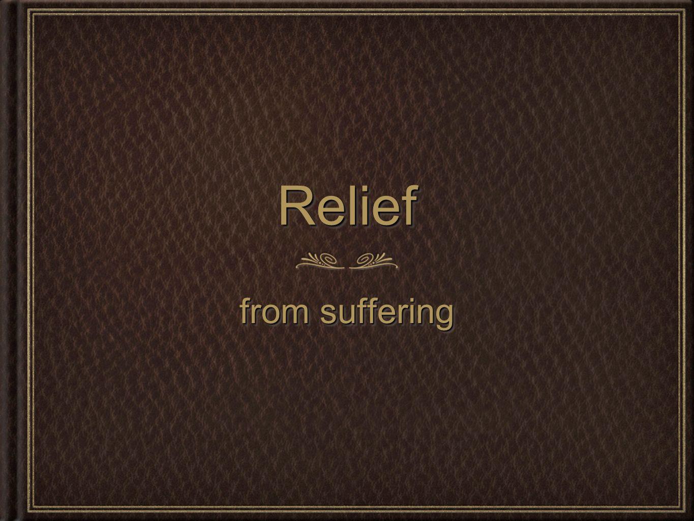 ReliefRelief from suffering