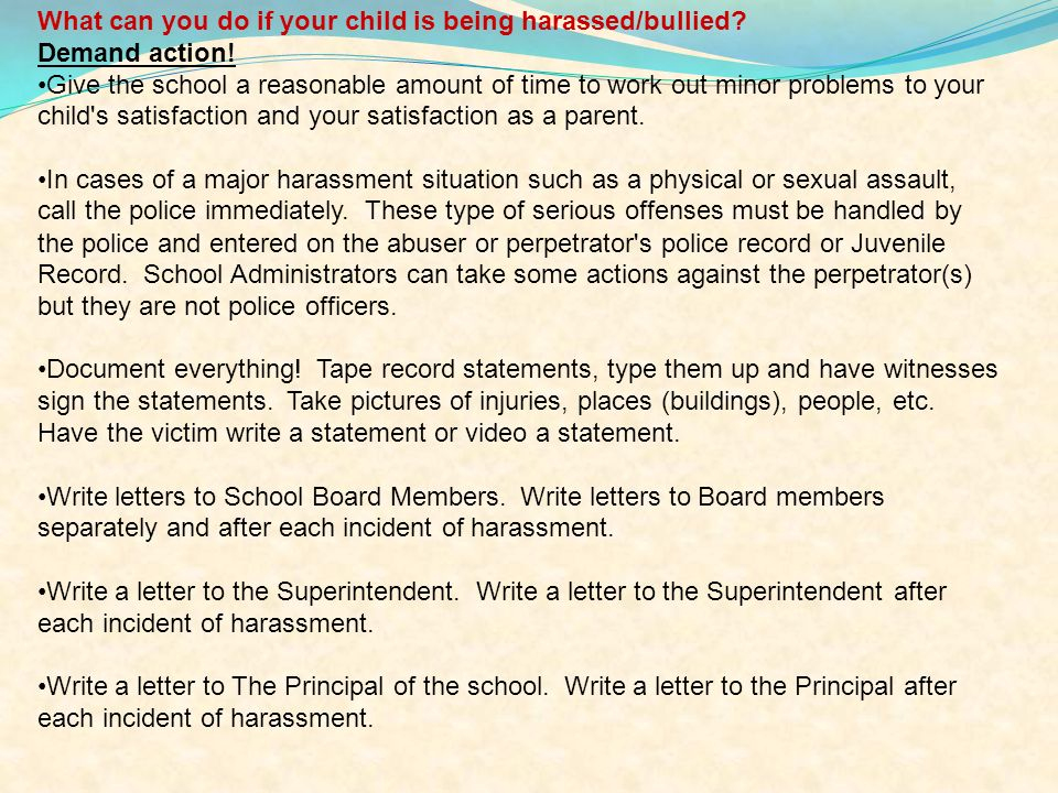 What can you do if your child is being harassed/bullied.