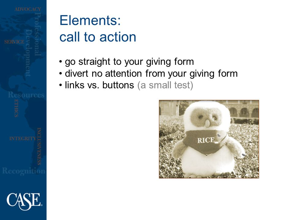 Elements: call to action go straight to your giving form divert no attention from your giving form links vs.