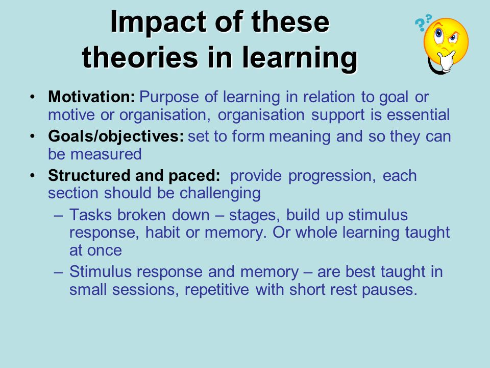 Learning materials: interactive input, problem solving, case studies – stimulates the cognitive process - social learning Feed back: Performance, continuously not just at the end.