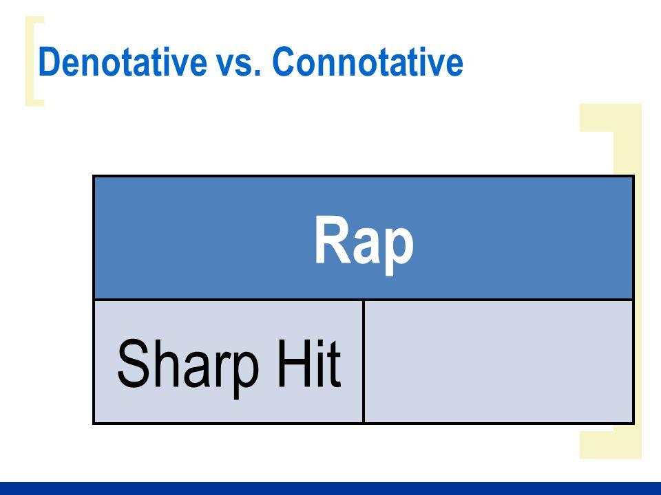 ] [ Denotative vs. Connotative Rap Sharp Hit