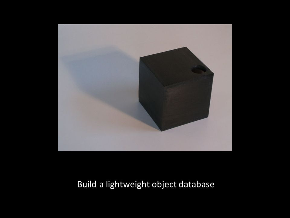 Build a lightweight object database