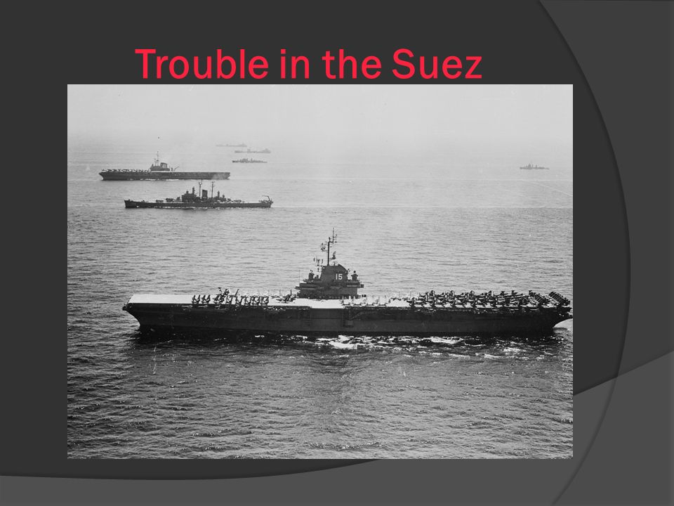 Trouble in the Suez