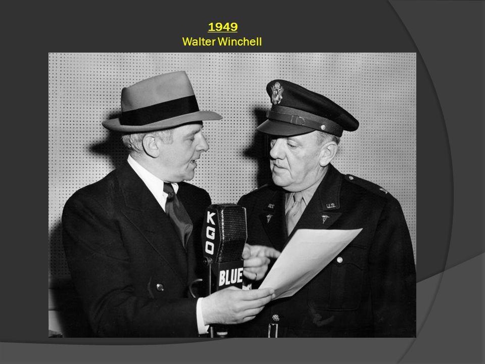 1949 Walter Winchell