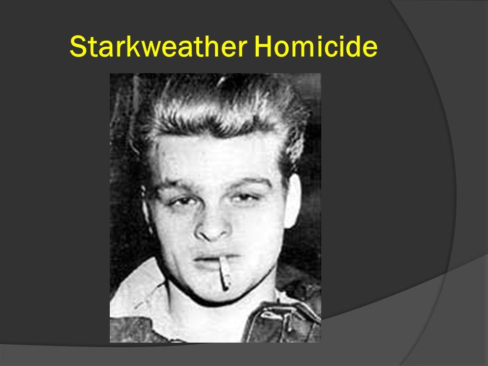 Starkweather Homicide