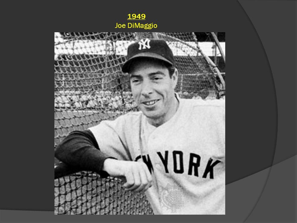 1949 Joe DiMaggio