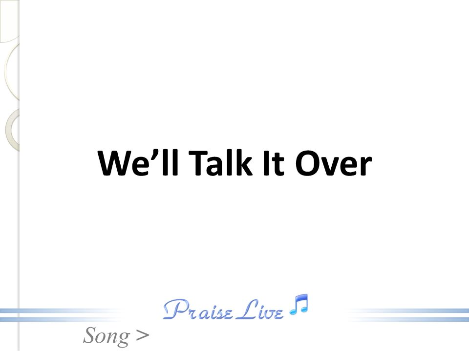 Song > Well Talk It Over