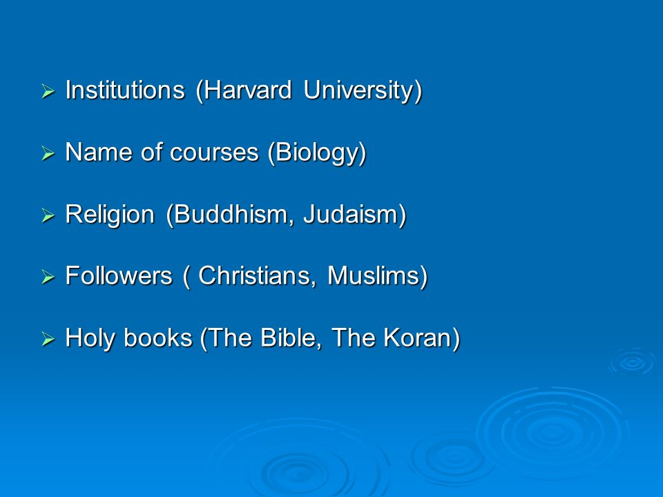 Institutions (Harvard University) Institutions (Harvard University) Name of courses (Biology) Name of courses (Biology) Religion (Buddhism, Judaism) R